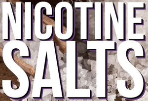 Nic Salts or Nicotine - What's the difference?