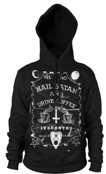 Hail Satan And Drink Coffee Hooded Pullover Sweater