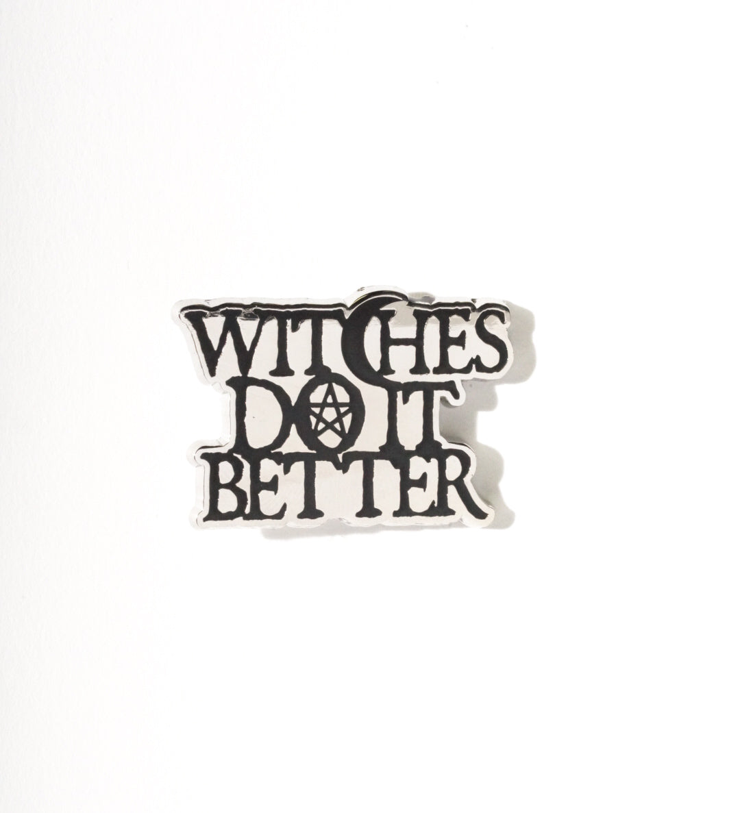 Witches Do It Better - Collectors Pin