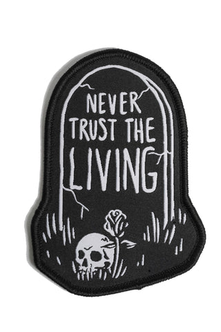 Never Trust The Living - Woven Patch
