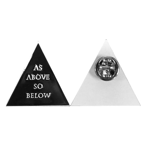As Above So Below - Collectors Pin