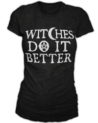 Witches Do It Better - Women's Tee