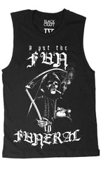 Fun In Funeral - Unisex Muscle Tee