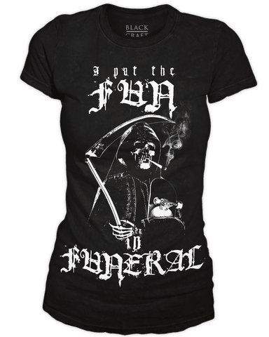 Fun In Funeral - Women's Tee