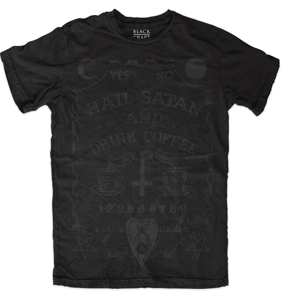 Hail Satan And Drink Coffee - Black On Black
