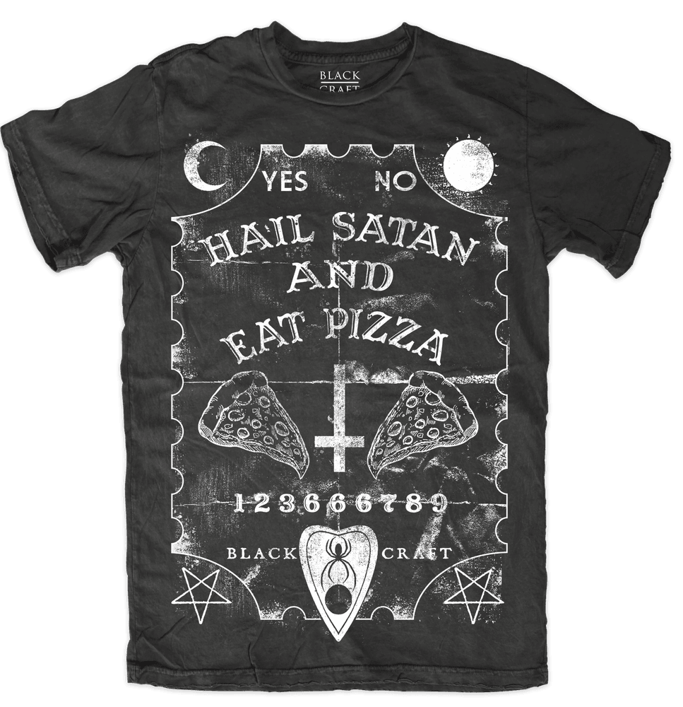 Hail Satan And Eat Pizza