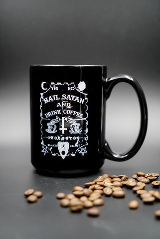 Hail Satan And Drink Coffee - Coffee Mug