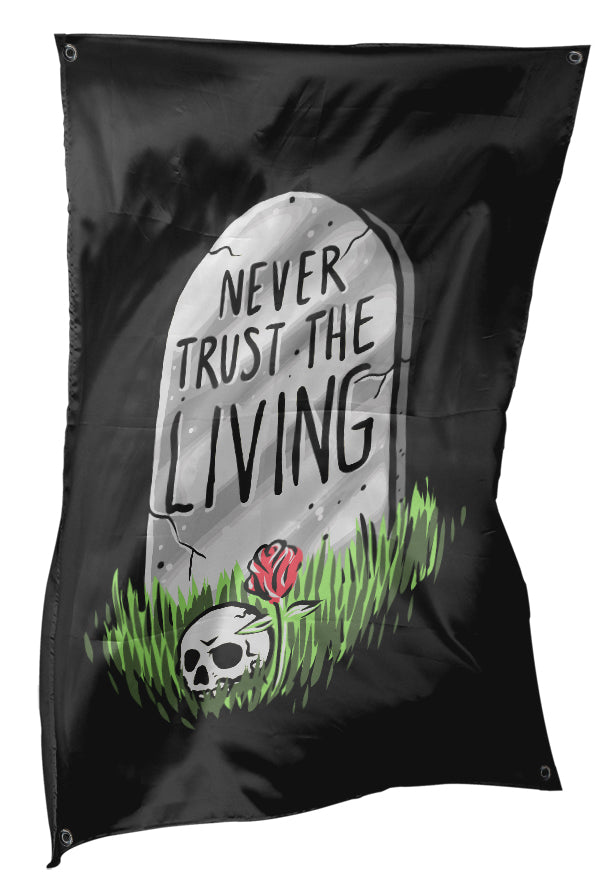 Never Trust The Living - Full Color Flag