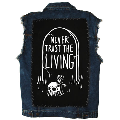Never Trust The Living - Back Patch