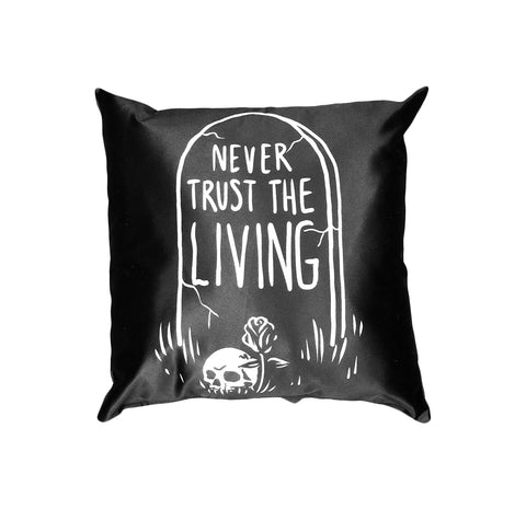 Never Trust The Living - Throw Pillow
