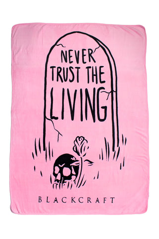 Never Trust The Living - Pink Throw Blanket