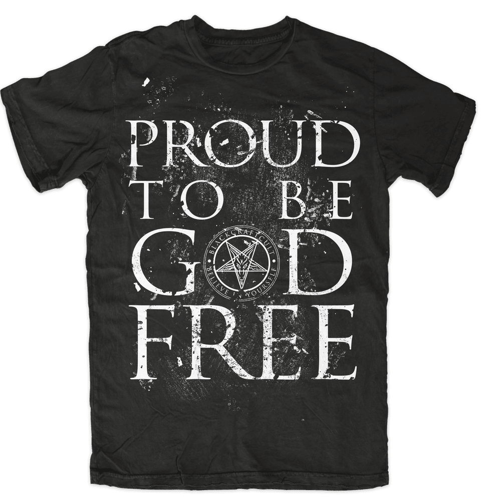Proud To Be God Free