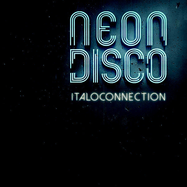 Italoconnection ‎– Neon Disco - DM 014- BLACK