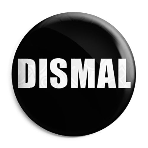 Banksy - Dismal Gift Shop Souvenir - Button Badge
