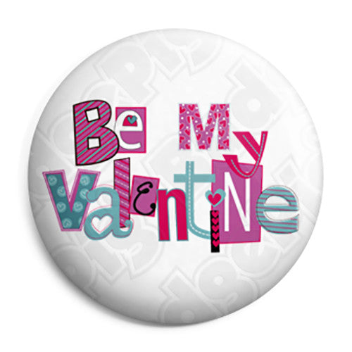 Be My Valentine - Jumble Text Button Badge