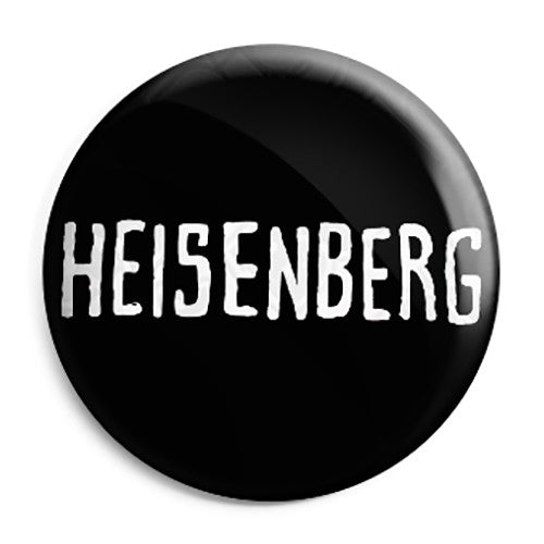 Breaking Bad - Walt White Heisenberg Name - Button Badge