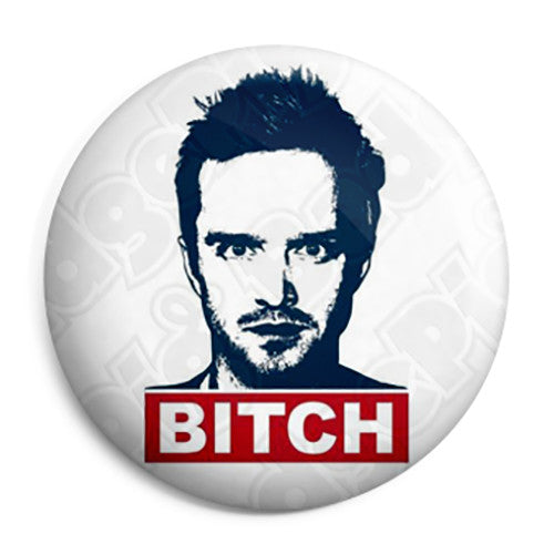 Breaking Bad Show - Jesse Pinkman - Bitch Button Badge