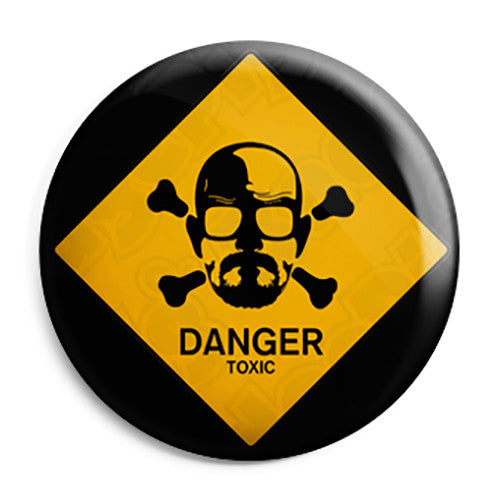 Breaking Bad TV Show - Walt Danger Toxic - Button Badge