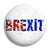 Brexit Leave Referendum - EU European Union Button Badge