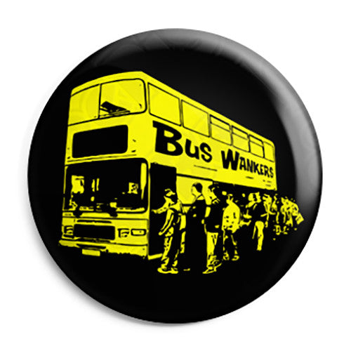 The Inbetweeners - Bus Wankers Queue - Button Badge