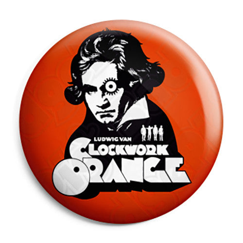 Clockwork Orange - Ludwig Van Beethoven Pin Button Badge