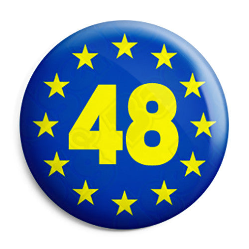 48% Voters EU Referendum - European union Flag Pin Button Badge