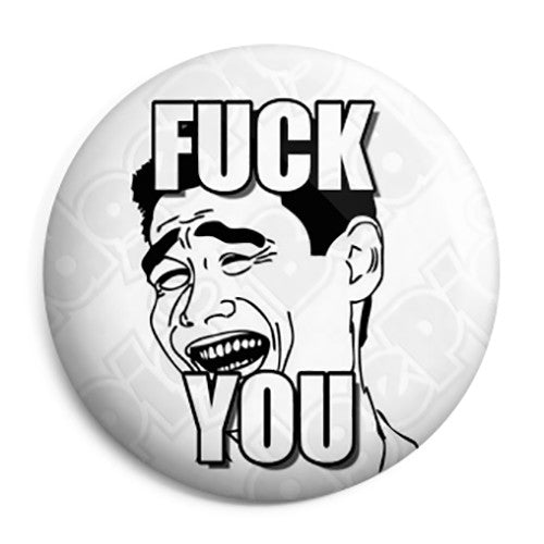 Fuck You - Yao Ming Bitch Please Meme Button Badge