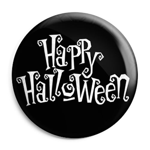 Happy Halloween Night Message - Trick or Treat Button Badge