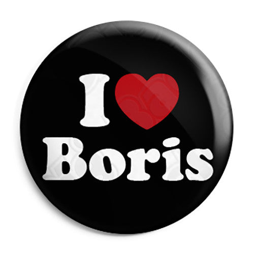 I Love (Heart) Boris Johnson - Political Button Badge