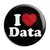 I Love (Heart) Data - Geek Work Spreadsheet Button Badge