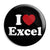 I Love (Heart) Excel - Geek Data Spreadsheet Button Badge