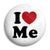 I Love Me - Romantic Valentine Heart Button Badge