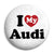 I Love My Audi - Button Badge
