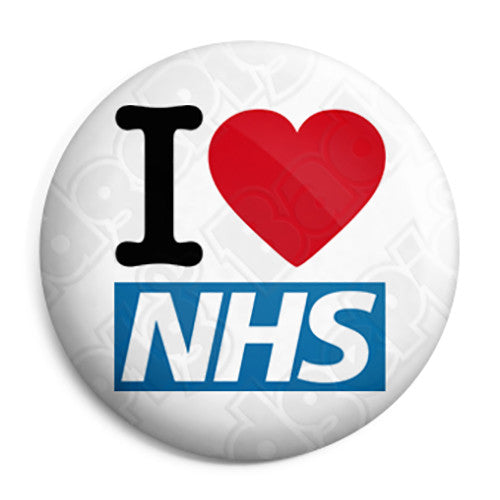 I Love The NHS - National Health Service Union Pin Button Badge