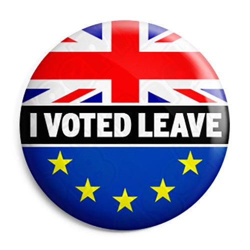 Brexit I Voted to Leave Referendum - EU European Union Button Badge