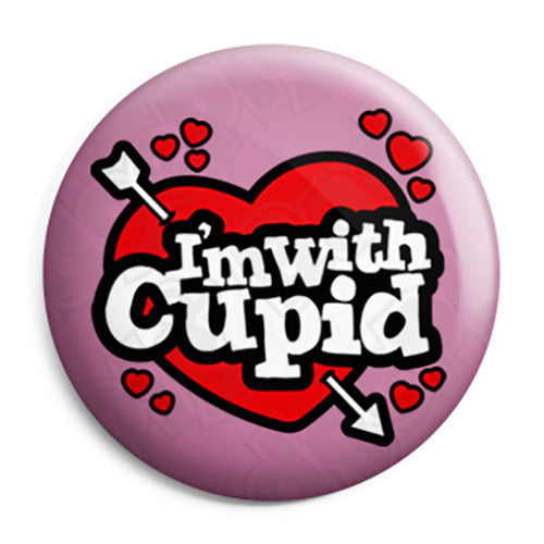 I'm with Cupid - Valentine Heart Button Badge