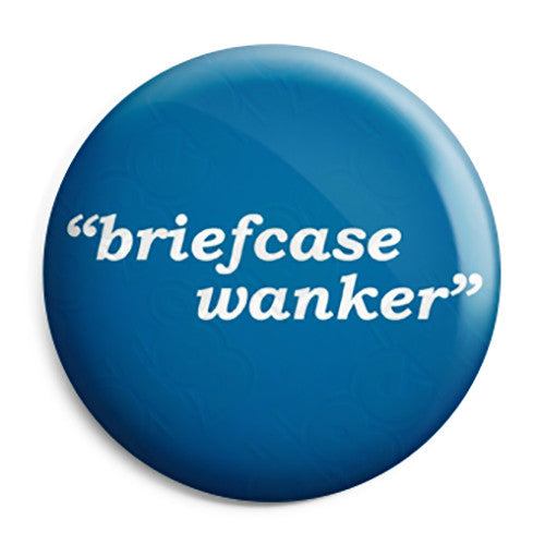 The Inbetweeners - Briefcase Wanker - Button Badge
