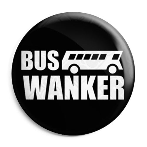 The Inbetweeners - Bus Wanker Logo - Button Badge