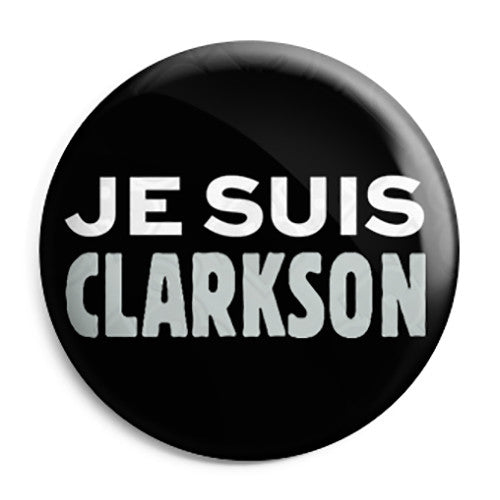 Je Suis Clarkson - Jeremy Top Gear BBC Protest Button Badge