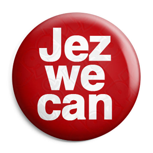 Jez We Can - Jeremy Corbyn - Labour Leader - Button Badge
