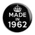 Made in 1962 - Keep Calm Birthday Year of Birth Pin Button Badge