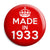 Made in 1933 - Keep Calm Birthday Year of Birth Pin Button Badge