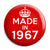 Made in 1967 - Keep Calm Birthday Year of Birth Pin Button Badge