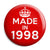 Made in 1998 - Keep Calm Birthday Year of Birth Pin Button Badge