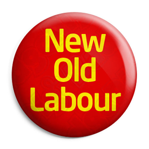 New Old Labour - Political Party Jeremy Corbyn Button Badge