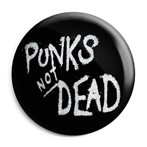 Punks Not Dead - Punk Button Badge