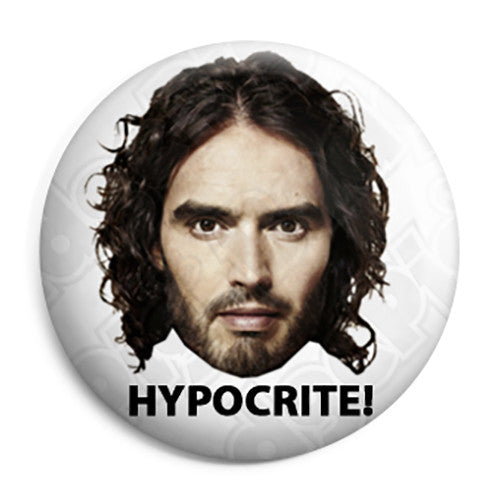 Russell Brand rustyrockets - Is a Hypocrite Button Badge