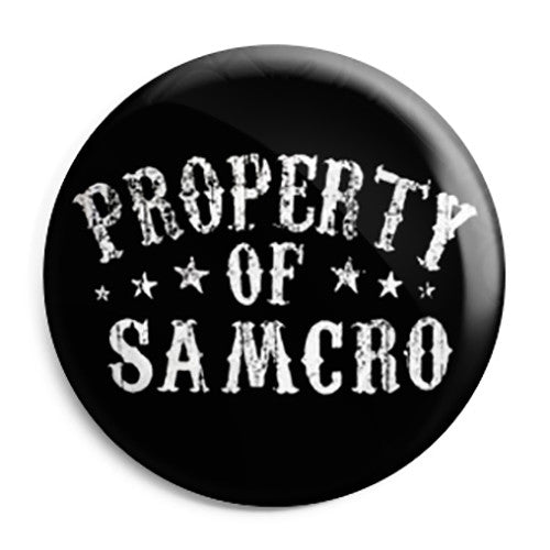 Sons of Anarchy - Property of SAMCRO Button Badge