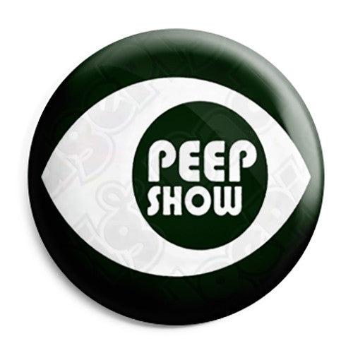 The Peep Show - Eye Logo - Button Badge