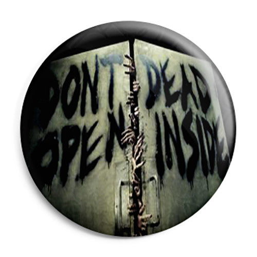 The Walking Dead TV Show - Don't Open Door Dead Inside Pin Button Badge